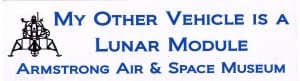 Bumper sticker, courtesy Armstrong Air & Space Museum